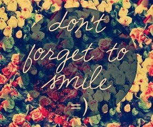 smile, quote, and rose image