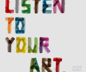 art, listen, and quotes image