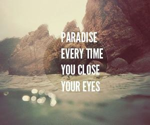 paradise, quote, and eyes image