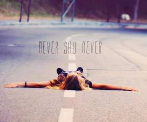 never say never, never, and say image