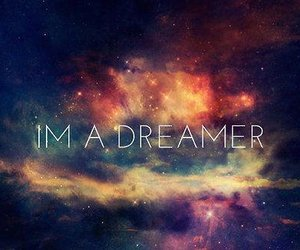 Dream, galaxy, and words image