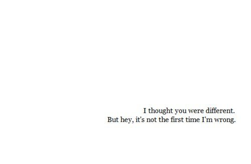 I'm Wrong Via Tumblr On We Heart It Simple Tumblr Quotes About Loving Someone You Cant Have