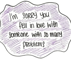 love, sorry, and problem image