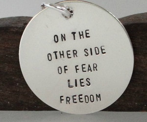 quote, fear, and freedom image