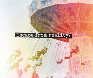 reality, escape, and quote image