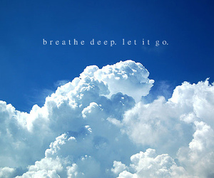 breathe, let go, and typography image