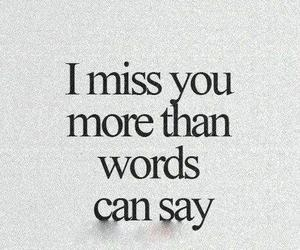 miss, sad, and words image