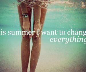 summer, change, and quote image