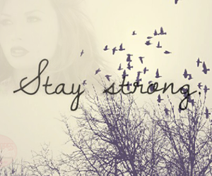 stay strong and demi lovato image