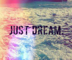 Dream, just dream, and sea image