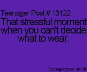 teenager post, stressful, and clothes image