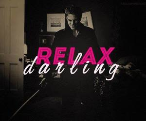 kol mikaelson and relax darling image
