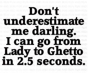 quote, ghetto, and lady image