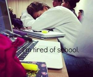i'm tired of school image