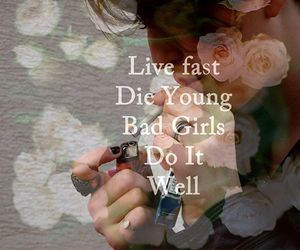 bad girls, die young, and smoke image