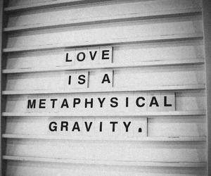 love, gravity, and quote image