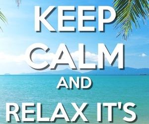 keep calm, summer, and beach image