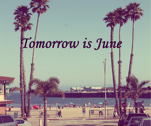 june, summer, and tomorrow image