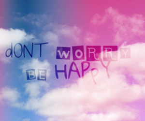 happy, worry, and quote image
