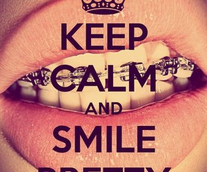 smile, pretty, and keep calm image