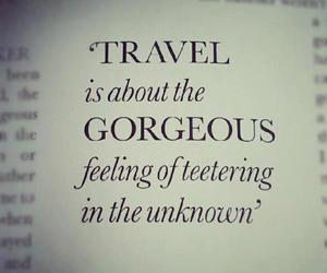 travel, quotes, and gorgeous image