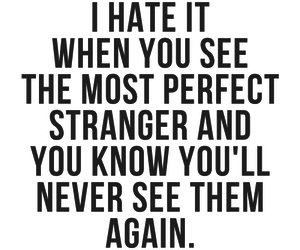 quote, strangers, and perfect image