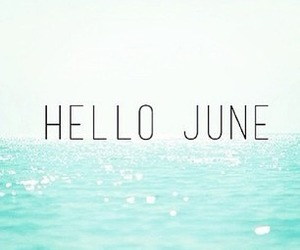 june, summer, and 2013 image