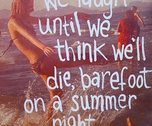 summer, quote, and laugh image