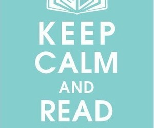 keep calm and read image