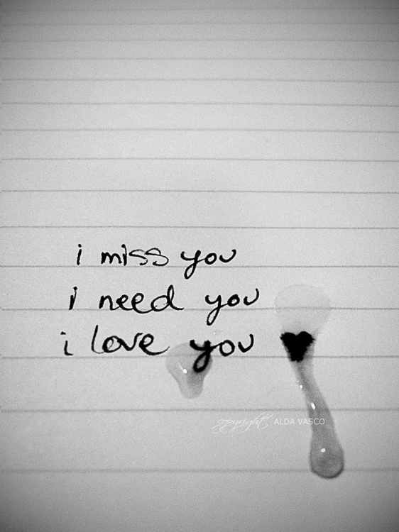 I Miss You I Need You I Love You On We Heart It