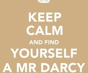 keep calm, mr darcy, and pride and prejudice image
