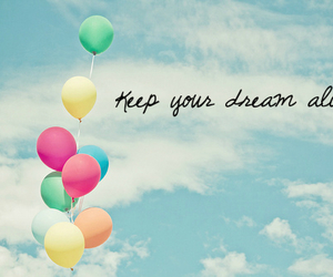 Dream, balloons, and enjoy image