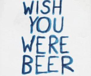 beer, quote, and blue image