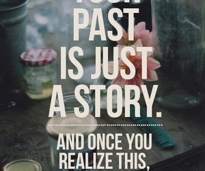 past, quotes, and story image