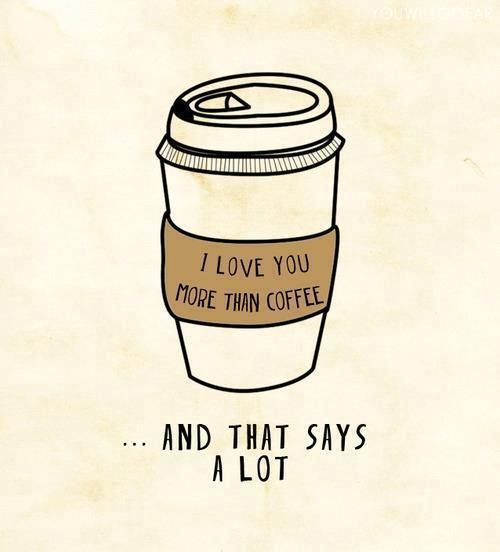 I Love You, coffee, cute, funny - on We Heart It