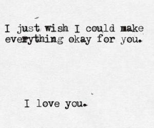 love, quotes, and okay image