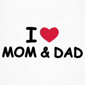 i love my mother and father
