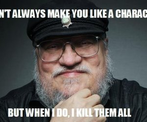 funny, game of thrones, and george r r martin image
