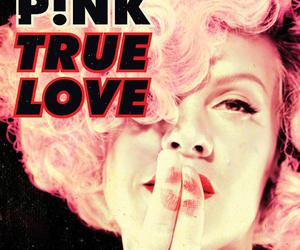 P!nk, pink, and true love image