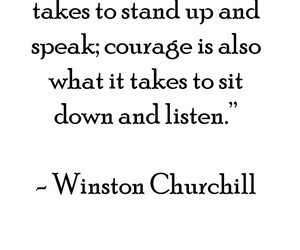 courage, listen, and quotes image