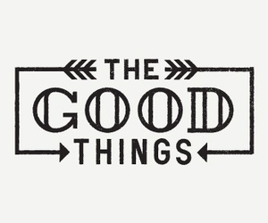 good, quote, and things image