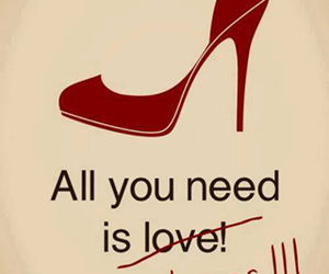 shoes, need, and quotes image