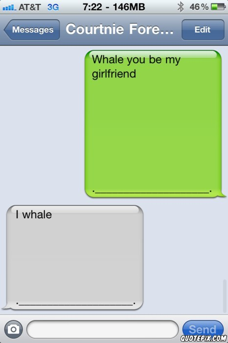 Whale You Be My Girlfriend Quotepixcom Quotes Pictures Quotes