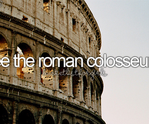 girly, bucket list, and roman colosseum image