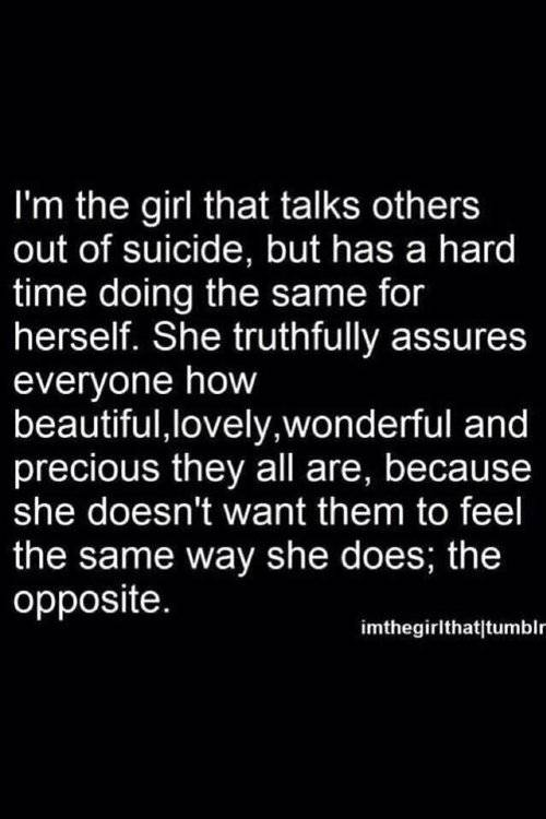 Suicide Quote Stunning Girl Quote Text Depressed Depression Sad Suicidal Suicide Quotes