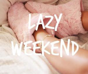 Lazy, text, and weekend image