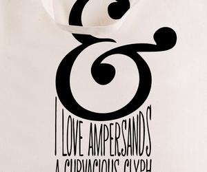 ampersand, black and white, and typography image