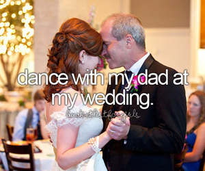wedding, love, and dad image