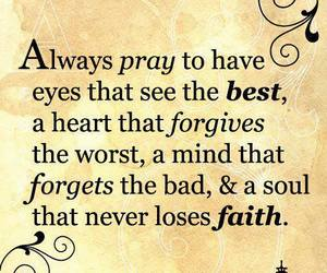 quote, faith, and pray image