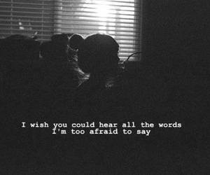 quotes, words, and afraid image